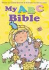 My ABC Bible by Crystal Bowman (Hardback, 2012)