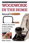Do-it-yourself Woodwork in the Home: a Practical, Illustrated Guide to All the Basic Woodworking Tasks, in Step-by-step Pictures by Mike Collins (Hardback, 2013)