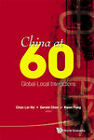 China at 60: Global-Local Interactions by World Scientific Publishing Co Pte Ltd (Hardback, 2011)