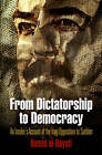 From Dictatorship to Democracy: An Insider's Account of the Iraqi Opposition to Saddam by Hamid Al-Bayati (Hardback, 2010)