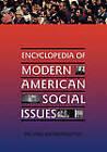 Encyclopedia of Modern American Social Issues by Michael John Kronenwetter (Hardback, 1997)
