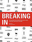 Breaking in: Over 130 Advertising Insiders Reveal How to Build a Portfolio That Will Get You Hired by Tuk Tuk Press (Paperback / softback, 2014)