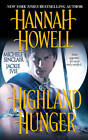 Highland Hunger by Michele Sinclair, Hannah Howell, Jackie Ivie (Paperback, 2012)