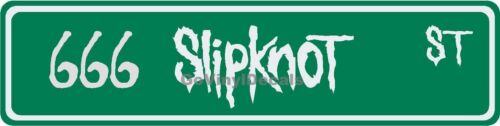 Road Name Sign Choice of Colors! 666 SlipKnoT Street