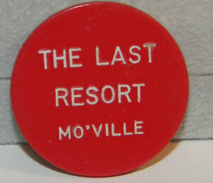 Plastic 30 cent Token The Last Resort Mo'Ville (2714)