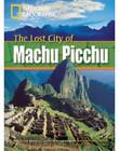 The Lost City of Machu Picchu + Book with Multi-ROM: Footprint Reading Library 800 by Rob Waring, National Geographic (Mixed media product, 2008)