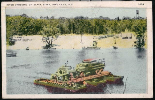 PINE CAMP NY Army Vehicles Raft Crossing Black River WWII Vtg Postcard Old PC