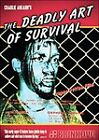 The Deadly Art Of Survival (DVD, 2007)