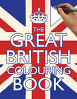 The Great British Colouring Book by Samantha Meredith (Paperback, 2012)