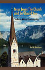 Jesus Loves the Church and So Should You: Studies in Biblical Churchmanship by Earl M Blackburn (Paperback / softback, 2010)