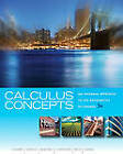 Calculus Concepts: An Informal Approach to the Mathematics of Change by John W Kenelly, Iris B Reed, Cynthia R Harris, Donald R LaTorre, Laurel R Carpenter (Hardback, 2010)