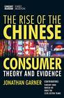 The Rise of the Chinese Consumer: Theory and Evidence by J.G. Garner (Hardback, 2005)