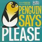 Penguin Says  Please by Michael S. Dahl (Paperback, 2012)