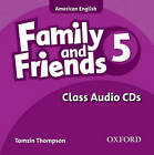 Family and Friends American Edition: 5: Class CD by Tamzin Thompson, Naomi Simmons, Jenny Quintana (CD-Audio, 2010)