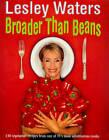 Broader Than Beans by Lesley Waters (Hardback, 1998)