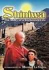 Shiniwa: The Story of a Reclaimed Life by Michael La Vasani (Hardback, 2012)