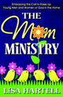 The Mom Ministry by Lisa M Hartell (Paperback / softback, 2004)