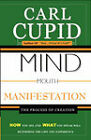Mind Mouth Manifestation: The Process of Creation by Carl Cupid (Paperback / softback, 2008)
