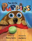 Ten Little Puppies by Jim Harris (Hardback, 2009)