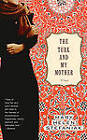 The Turk and My Mother: A Novel by Mary Helen Stefaniak (Paperback, 2005)