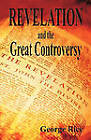 Revelation and the Great Controversy by George Rice (Paperback / softback, 2009)