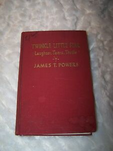 1939-TWINKLE-LITTLE-STAR-Laughter-Tears-Thrills-James-T-Powers-Book-Good-Shape