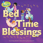 Bed Time Blessings by Dandi Daley Mackall (Paperback / softback, 2012)