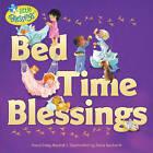 Bed Time Blessings by Dandi Daley Mackall (Paperback / softback, 2012)