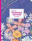 Drawing Nature Journal: A Journal by Jill Bliss by Jill Bliss (Other printed item, 2011)