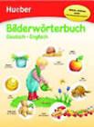 Bildworterbuch Deutsch: Bilderworterbuch Deutsch-Englisch by Max Hueber Verlag (Hardback, 2010)