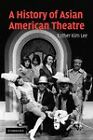 A History of Asian American Theatre by Esther Kim Lee (Paperback, 2011)
