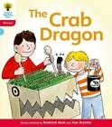 Oxford Reading Tree: Level 4: Floppy's Phonics Fiction: The Crab Dragon by Kate Ruttle, Roderick Hunt (Paperback, 2011)