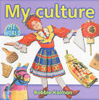 My Culture by Bobbie Kalman (Paperback, 2010)