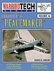 Convair B-36 Peacemaker - WBT Vol 24 by Dennis R Jenkins (Paperback, 1999)