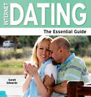 Internet Dating: The Essential Guide by Sarah Edwards (Paperback, 2012)