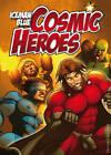 Cosmic Heroes by Iceman Blue (Paperback, 2012)