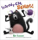 Scaredy-Cat, Splat! by Rob Scotton (CD-Audio, 2011)