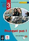 Pourquoi Pas!: Livre De L'Eleve & CD 3 by Difusion Centro de Publicacion y Publicaciones de Idiomas, S.L. (Mixed media product, 2009)