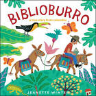 Biblioburro: A True Story from Colombia by Jeanette Winter (Hardback, 2010)
