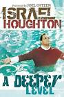 A Deeper Level by I. Houghton (Paperback, 2007)