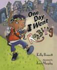 One Day I Went Rambling by Kelly Bennett (Hardback, 2012)