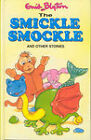 The Smickle Smockle: and Other Stories by Enid Blyton (Hardback, 2001)