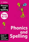 Collins Phonics and Spelling: Ages 4-5 (Collins Practice) by HarperCollins Publishers (Paperback, 2011)