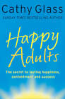 Happy Adults by Cathy Glass (Paperback, 2012)