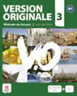 Version Originale: Livre De L'Eleve + CD + DVD 3 (B1) by Difusion Centro de Publicacion y Publicaciones de Idiomas, S.L. (Mixed media product, 2011)
