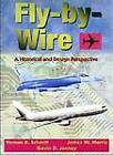 Fly-by-Wire: A Historical and Design Perspective by James W. Morris, Vernon R. Schmitt, Gavin D. Jenney (Paperback, 1998)
