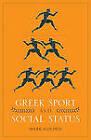 Greek Sport and Social Status by Mark Golden (Paperback, 2010)