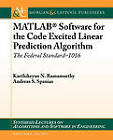 MATLAB Software for the Code Excited Linear Prediction Algorithm: The Federal Standard-1016 by Andreas Spanias, Karthikeyan Ramamurthy (Paperback, 2010)