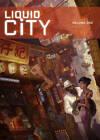 Liquid City: Vol. 1 by Sonny Liew, Gerry Alanguilan, Mike Carey, Jon Foster, Lat (Paperback, 2008)