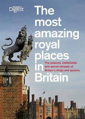 """""""AS NEW"""" Reader's Digest, The Most Amazing Royal Places in Britain: The palaces,"""